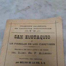 Libros antiguos: PRPM 52 SAN EUSTAQUIO O LA FAMILIA DE LOS MÁRTIRES, F. ALLEGRO . 1903. Lote 216394171