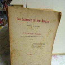 Libros antiguos: LOS SERMONES DE SAN AGUSTÍN, TRADUCIDO POR P. LAURENTINO ALVAREZ - 1925. Lote 216455363