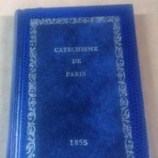 Libros antiguos: CATECHISME DU DIOCESE DE PARIS, 1855. Lote 216847606