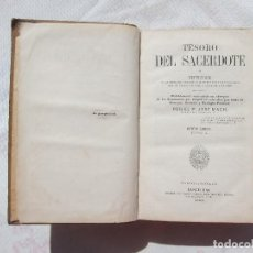 Libros antiguos: TESORO DEL SACERDOTE O REPERTORIO - P. JOSÉ MACH (BARCELONA, 1882). Lote 216931561