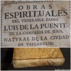 Libros antiguos: OBRAS ESPIRITUALES LUIS DE LA PUENTE COMPAÑÍA DE JESÚS 1690 MEDITACIONES. VALLADOLID 2 TS 1 VOLUMEN. Lote 217166222