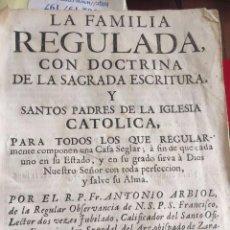 Libros antiguos: 1744 - LA FAMILIA REGULADA. ANTONIO ALBIOL. ZARAGOZA. Lote 217240610