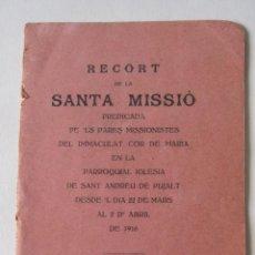 Libros antiguos: JAUME CORBATERA. RECORT DE LA SANTA MISSIÓ... IGLESIA DE SANT ANDREU PUJALT. 1916. Lote 217624816