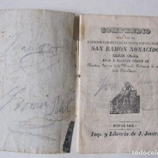Libros antiguos: VIDA DE RAMON NONATO. SAN RAMON NONACIDO. IGUALADA. HACIA 1850?. Lote 217628487