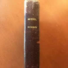 Libros antiguos: MISSEL ROMAIN (MISAL ROMANO). Lote 217860197