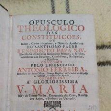 Libros antiguos: 1759. OPÚSCULO TEOLÓGICO DE LAS CONSTITUCIONES BENEDICTINAS. ANTONIO FERREIRA.. Lote 218252737