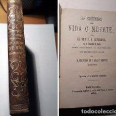 Libros antiguos: LAS CUESTIONES DE VIDA O MUERTE....RDO. P.A.LEFEBVRE. 1878. Lote 218416170