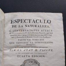 Libros antiguos: ESPECTÁCULO DE LA NATURALEZA TOMO XVI. PARTE VIII EL TESTIMONIO ESPÍRITU, BAPTISMO, DE LA SANGRE. Lote 218554237