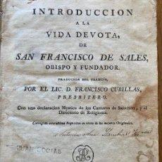 Libros antiguos: LIBRO PERGAMINO. INTRODUCCION A LA VIDA DEVOTA DE SAN FRANCISCO DE SALES - 1791. Lote 219259615