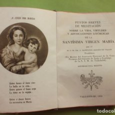 Libros antiguos: MEDITACIONES SOBRE LA SANTÍSIMA VIRGEN MARIA POR RODRÍGUEZ VILLAR. Lote 220611981