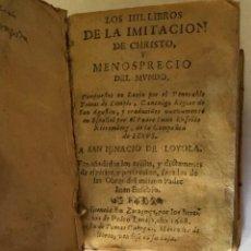 Libros antiguos: LOS IIII. LIBROS DE LA IMITACION DE CHRISTO, Y MENOSPRECIO DEL MUNDO, COMPUESTOS EN LATIN POR EL VEN. Lote 123205018