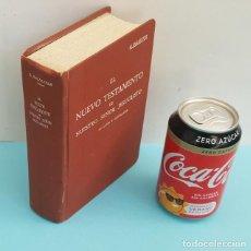 Livros antigos: EL NUEVO TESTAMENTO DE NUESTRO SEÑOR JESUCRISTO EN LATIN Y CASTELLANO Nº 562, C.BALLESTER 1935. Lote 220985896