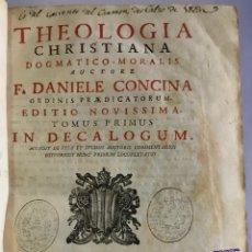 Libros antiguos: THEOLOGIA CHRISTIANA DOGMATICO-MORALIS. - CONCINA, DANIELE.. Lote 123177455