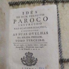 Libros antiguos: 1772. IDEA DE UN PERFECTO PÁRROCO INSTRUIDO EN SUS OBLIGACIONES.. Lote 221462533