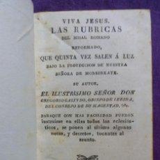 Libros antiguos: VIVA JESÚS, LAS RUBRICAS DEL MISAL ROMANO REFORMADO - 1820 - IMP. BRUSI Y FERRER , BARCELONA - PJRB. Lote 221484595