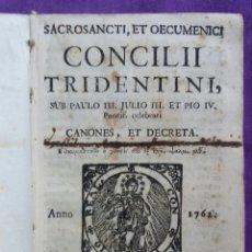Libros antiguos: CONCILII TRIDENTINI - 1762 - S - XVIII - IMP. TYP. ACADEM. APUD. ANTONIAM YBARRA VIDUAM - PJRB. Lote 221617571