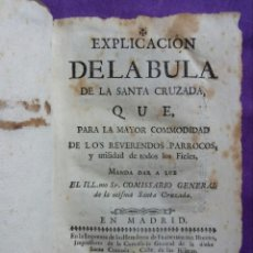 Libros antiguos: EXPLICACIÓN DE LA BULA DE LA SANTA CRUZADA - 1758 -IMP. HDOS. DE FRANCISCO DEL HIERRO, MADRID -PJRB. Lote 221623776