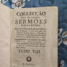 Libros antiguos: 1788. COLECCIÓN DE LOS MEJORES SERMONES ESCOGIDOS (FRANCIA, ITALIA, PORTUGAL).. Lote 221666630