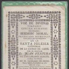 Libros antiguos: VOZ DE DIVINAS VERDADES CONTRA HUMANAS NECEDADES. SERMON CATEDRAL DE CADIZ - VENTURA, J. - A-CA-2911. Lote 221710146