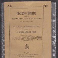 Libros antiguos: DISCURSOS HOMILIAS SOBRE LAS DOMINICAS DE CUARESMA STA. IGLESIA CATEDRAL - A-CA-2919. Lote 221711266