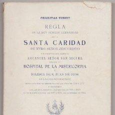 Libros antiguos: REGLA DE HDAD. DE LA STA. CARIDAD DE NTRO. SR. JESUCRISTO HOSPITAL DE LA MISERICORDIA - A-CA-2927. Lote 221713396