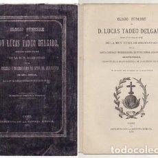 Libros antiguos: ELOGIO FUNEBRE DE D. LUCAS TADEO DELGADO HERMANO MAYOR SANTA CARIDAD Y LA MISERICORDIA - A-CA-2928. Lote 221714257