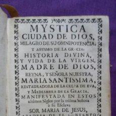Libros antiguos: MYSTICA CIUDAD DE DIOS, MILAGRO DE SU OMNIPOTENCIA ~1756 ~ LIBRO I DE LA PRIMERA PARTE , MADRID-PJRB. Lote 221729467