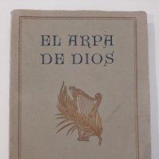 Libros antiguos: EL ARPA DE DIOS. J. F. RUTHERFORD. TESTIGOS DE JEHOVÁ. BARCELONA. 1925. Lote 221843267