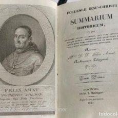 Libros antiguos: FELICE (FELIX) AMAT. ECCLASIAE IESU-CHRISTI. SUMMARIUM HISTORICUM (...). BARCELONA, 1830.. Lote 221933192