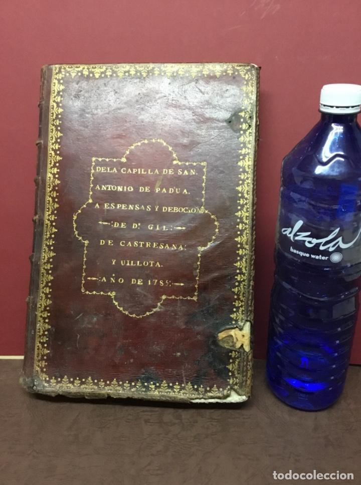 ANTIGUO LIBRO DE LA CAPILLA DE SAN ANTONIO DE PADUA 1785 (Libros Antiguos, Raros y Curiosos - Religión)