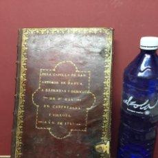 Libros antiguos: ANTIGUO LIBRO DE LA CAPILLA DE SAN ANTONIO DE PADUA 1785. Lote 222055750