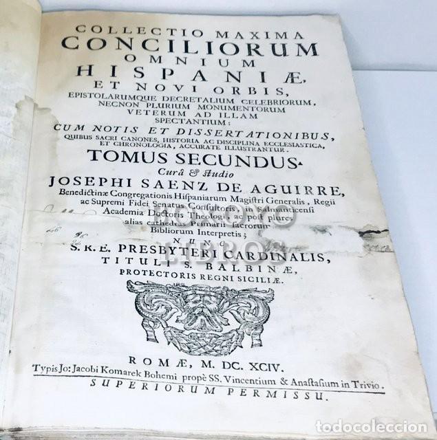 Libros antiguos: SAÉNZ DE AGUIRRE, José. Collectio maxima conciliorum omnium Hispaniae et novi orbis. T. II. 1694 - Foto 2 - 222070011