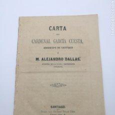 Libros antiguos: CARTA DEL CARDENAL GARCÍA CUESTA ARZOBISPO DE SANTIAGO A ALEJANDRO DALLAS 1869. Lote 222216436