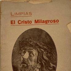 Libros antiguos: JENARO G. GEIJO. LIMPIAS. EL CRISTO MILAGROSO. SANTANDER, 1927.. Lote 222224635