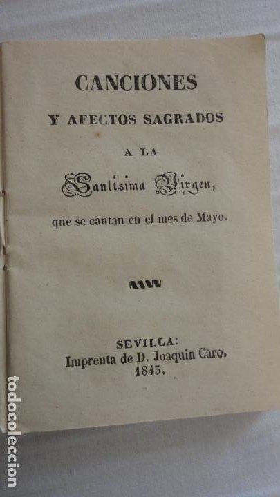 CANCIONES Y AFECTOS SAGRADOS A LA SANTISIMA VIRGEN.IMP.JOAQUIN CARO.SEVILLA 1843 (Libros Antiguos, Raros y Curiosos - Religión)