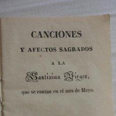 Libros antiguos: CANCIONES Y AFECTOS SAGRADOS A LA SANTISIMA VIRGEN.IMP.JOAQUIN CARO.SEVILLA 1843. Lote 222269243
