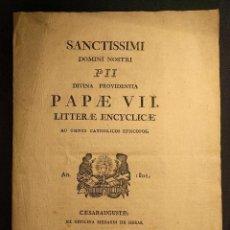Libros antiguos: ENCÍCLICA. ENCYCLICAE AD OMNES CATHOLICOS EPISCOPOS. PIO VII. ZARAGOZA. MEDARDO DE HERAS. 1801.. Lote 222447611