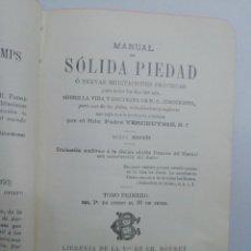 Libros antiguos: MANUAL DE SÓLIDA PIEDAD.. Lote 222593946
