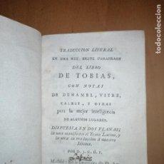Libros antiguos: TRADUCCION LITERAL ...DEL LIBRO DE TOBIAS CON NOTAS DE DUHAMEL, VITRE, CALMET... ANTONIO ULLOA 1789. Lote 222602167