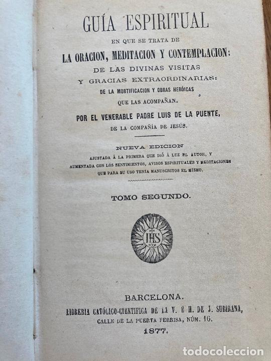 GUIA ESPIRITUAL (TOMO SEGUNDO) - PADRE LUIS DE LA PUENTE - 1877 - ENCUADERNADO EN TAPA DURA (Libros Antiguos, Raros y Curiosos - Religión)