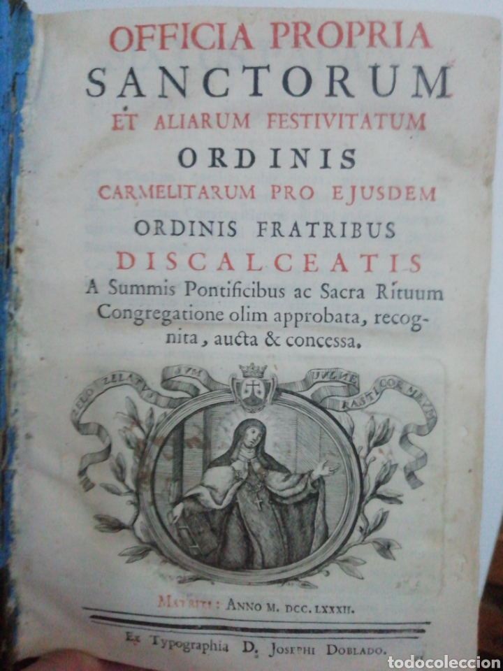 Libros antiguos: Officia Propria Santorum Et Aliarum Festvitatum Carmelitarum Pro Ejusdem Ordinis Fratibus 1782 - Foto 5 - 222627952