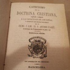 Libros antiguos: 1877 ANTONIO CLARET. CATECISMO DE LA DOCTRINA CRISTIANA. ADAP. A LA CAPACIDAD DE LOS NIÑOS. 19ª ED.. Lote 222700870