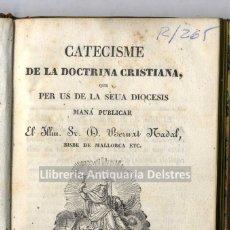 Libros antiguos: [1831] NADAL, BERNAT. CATECISME DE LA DOCTRINA CRISTIANA. Lote 222870586
