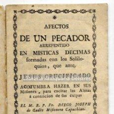 Libros antiguos: DIEGO JOSÉ DE CÁDIZ. (BEATO 1743 - 1801). AFECTOS DE UN PECADOR ARREPENTIDO EN MISTICAS DECIMAS.... Lote 222871697