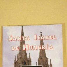 Libros antiguos: SANTA ISABEL DE HUNGRÍA RAINERIO GARCÍA DE NAVA(NAVA CABALLEROS-LEÓN). Lote 223283611