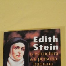 Libros antiguos: EDITH STEIN LA ESCRITURA DE LA PERSONA HUMANA ESTUDIOS Y ENSAYOS BAC FILOSOFIA Y CIENCIA. Lote 223287696