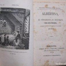 Libros antiguos: LUIS FRIEDEL. ALBERTINA O EL CONOCIMIENTO DE JESUCRISTO. BARCELONA, 1864.. Lote 223314513