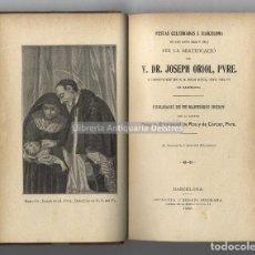 Libri antichi: [SANT JOSEP ORIOL] ROS, EMMANUEL DE. FESTAS CELEBRADAS A BARCELONA EN LOS ANYS 1806 Y 1807. Lote 223335438