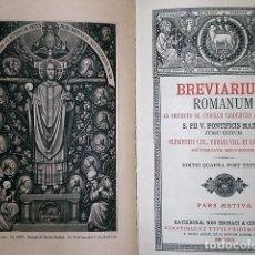 Libros antiguos: BREVIARIUM ROMANUM EX DECRETO SS. CONCILII TRIDENTINI RESTITUTUM. PARS AESTIVA(1891). Lote 223656155