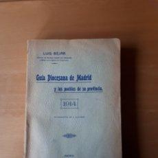 Libros antiguos: GUÍA DIOCESANA DE MADRID Y LOS PUEBLOS DE SU PROVINCIA. LUIS BÉJAR. MADRID 1913.. Lote 223916497